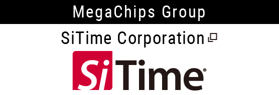 MegaChips Group SiTime Corporation